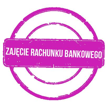 Zajęcie rachunku bankowego